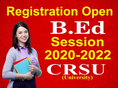 bed registration open from crsu top b.ed colleges